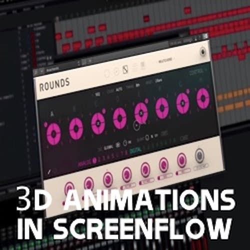 3D Animations in Screenflow