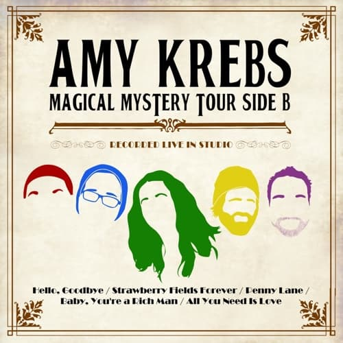 Amy Krebs Magical Mystery Tour Side B
