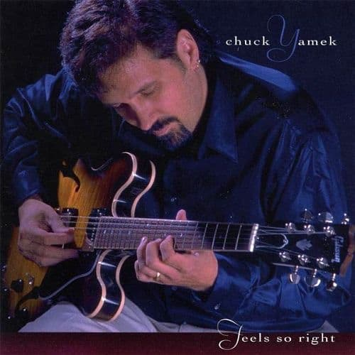 Chuck Yamek Feels So Right
