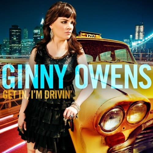 Ginny Owens Get In I'm Drivin'
