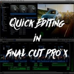 Quick Editing in FCPX