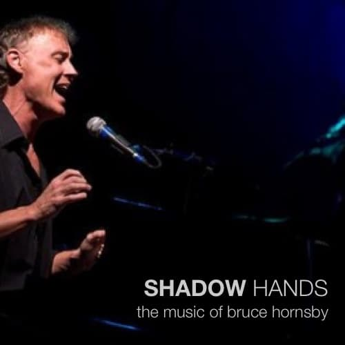 Shadow Hands Bruce Hornsby
