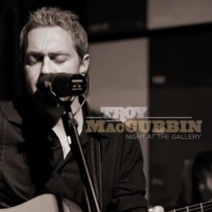 Troy Maccubbin Night at the Gallery