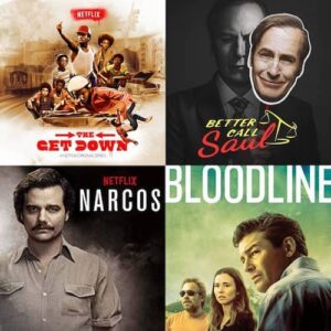 Better Call Saul-Narcos-Bloodline-Get Down