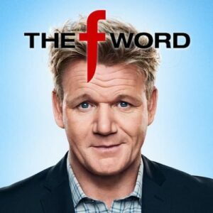 Gordon Ramsey The F Word